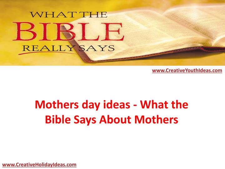 Mothers day ideas what the bible says about mothers