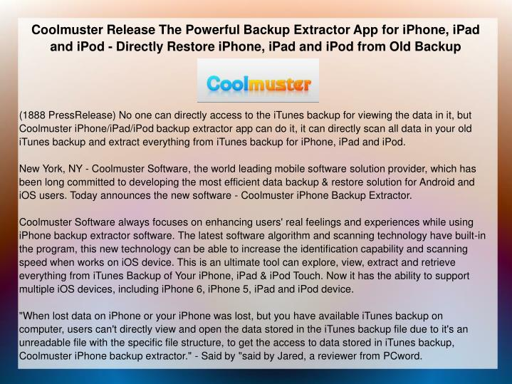 Coolmuster Release The Powerful Backup Extractor App for iPhone, iPad and iPod - Directly Restore iP...