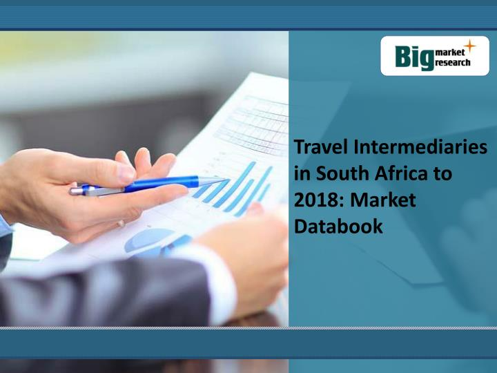 Travel Intermediaries in South Africa to 2018: Market