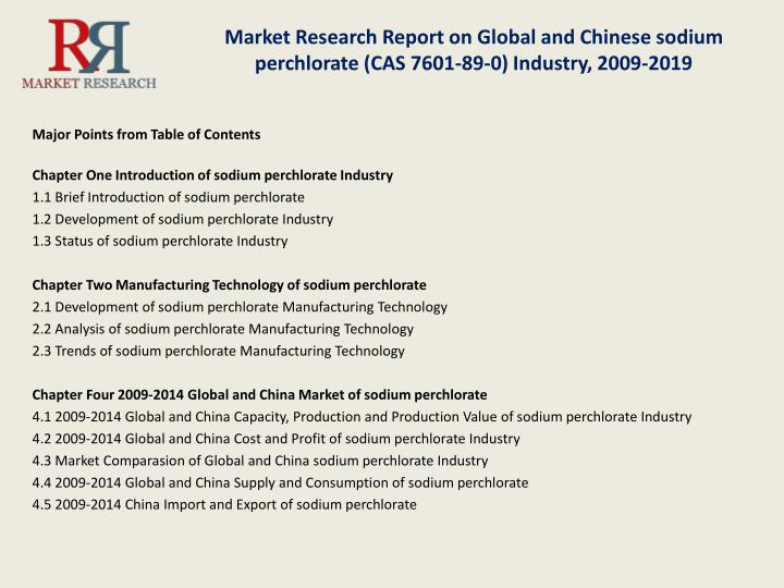 Market Research Report on Global and Chinese sodium perchlorate (CAS 7601-89-0) Industry, 2009-2019