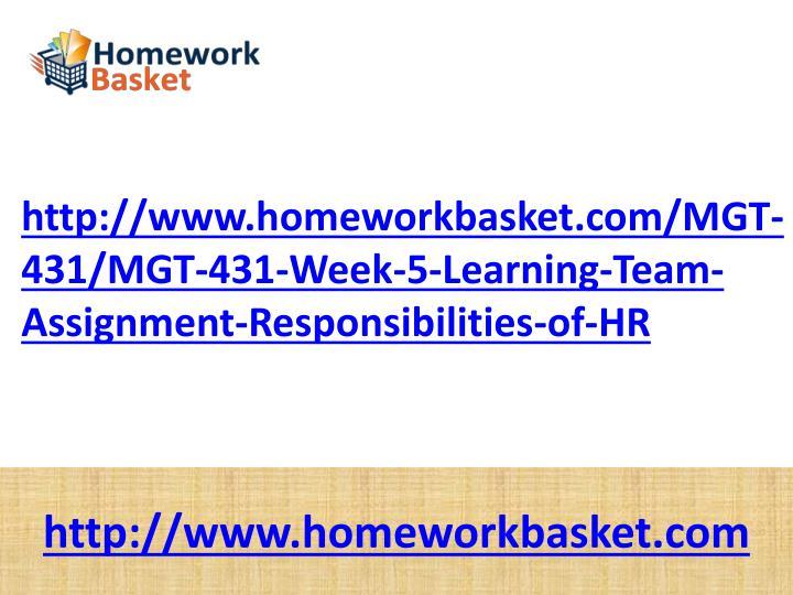 http://www.homeworkbasket.com/MGT-431/MGT-431-Week-5-Learning-Team-Assignment-Responsibilities-of-HR