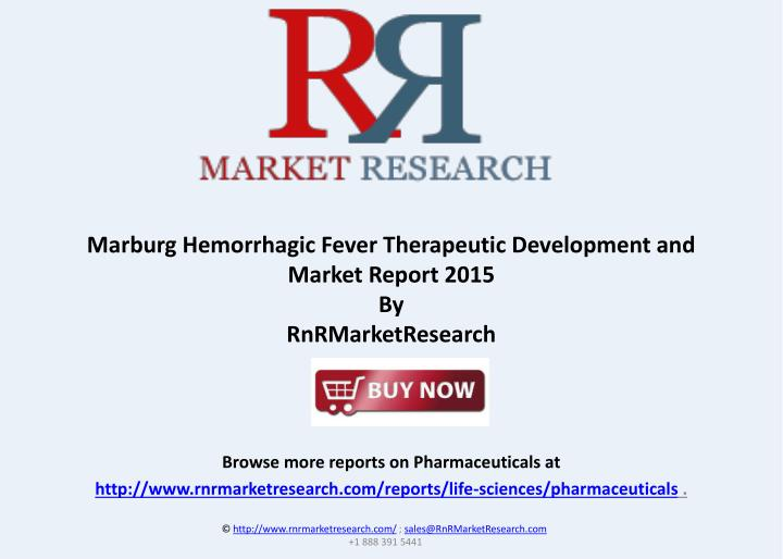 Marburg Hemorrhagic Fever Therapeutic Development and