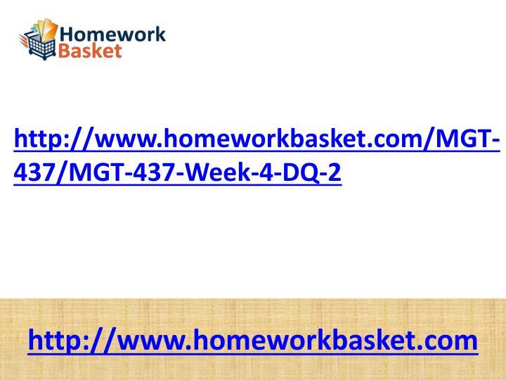 http://www.homeworkbasket.com/MGT-437/MGT-437-Week-4-DQ-2