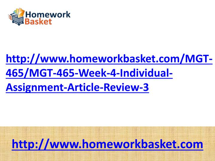 http://www.homeworkbasket.com/MGT-465/MGT-465-Week-4-Individual-Assignment-Article-Review-3