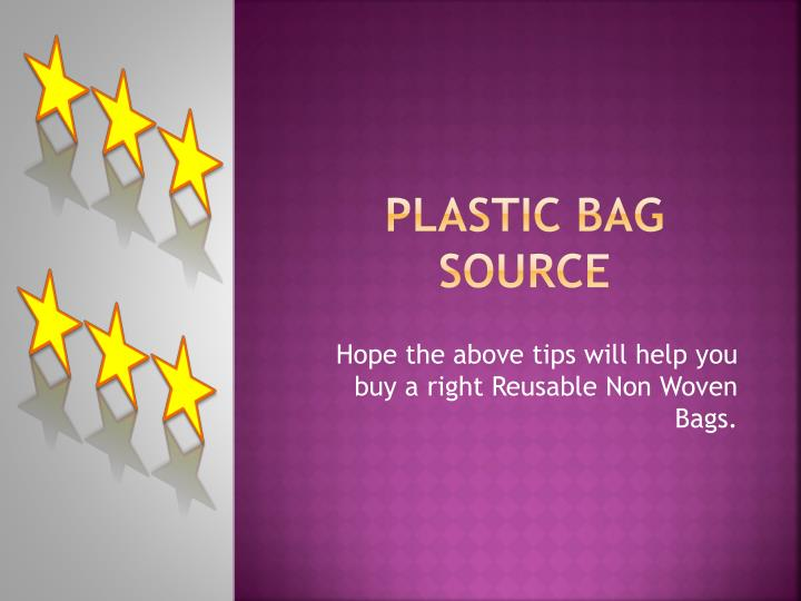 Plastic bag source