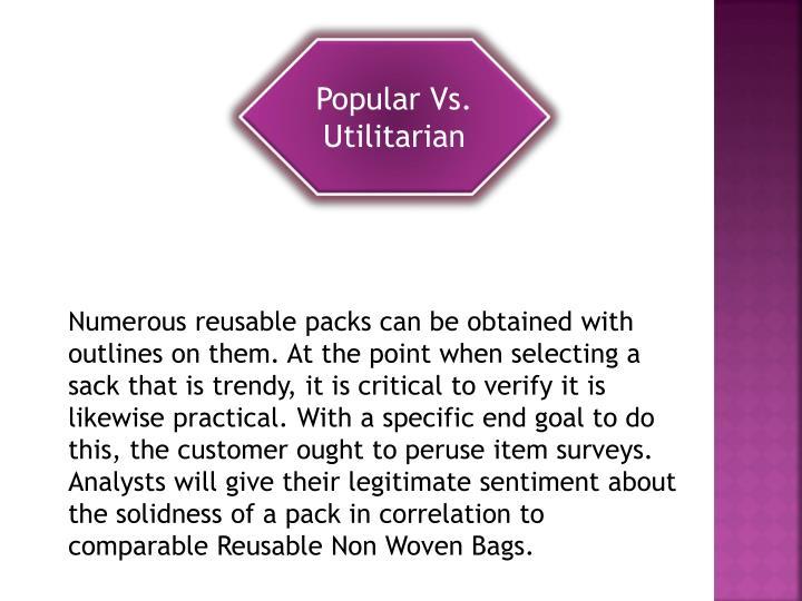 Popular Vs. Utilitarian