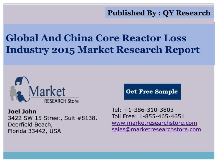 Global and china core reactor loss industry 2015 market research report
