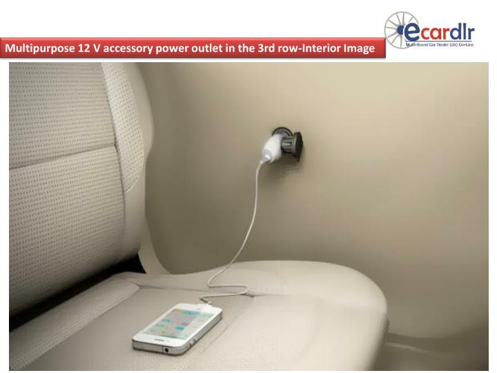 Multipurpose 12 V accessory power outlet in the 3rd row-Interior Image