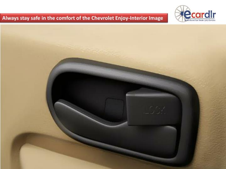 Always stay safe in the comfort of the Chevrolet Enjoy-Interior Image