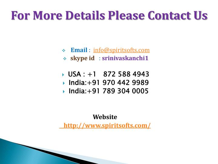 For More Details Please Contact Us