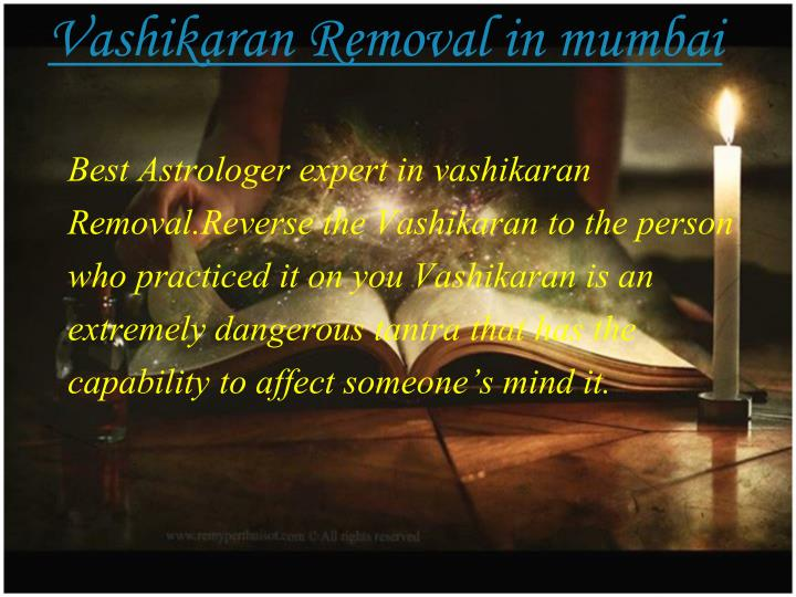Vashikaran Removal in