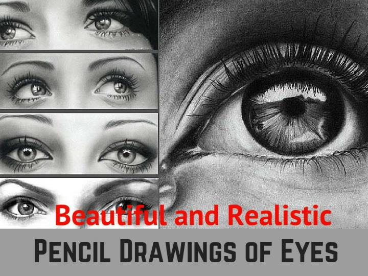 Beautiful and realistic pencil drawings of eyes