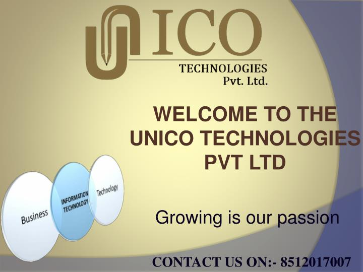 WELCOME TO THE UNICO TECHNOLOGIES PVT LTD