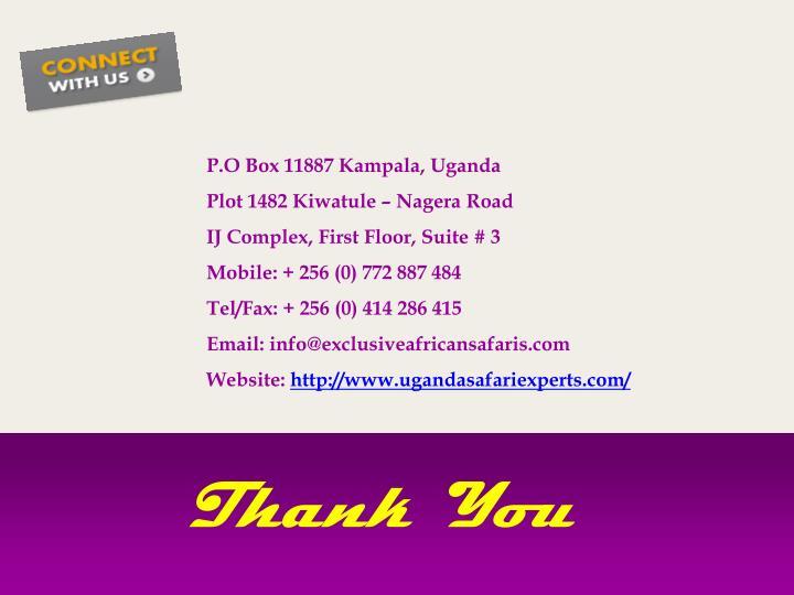 P.O Box 11887 Kampala, Uganda