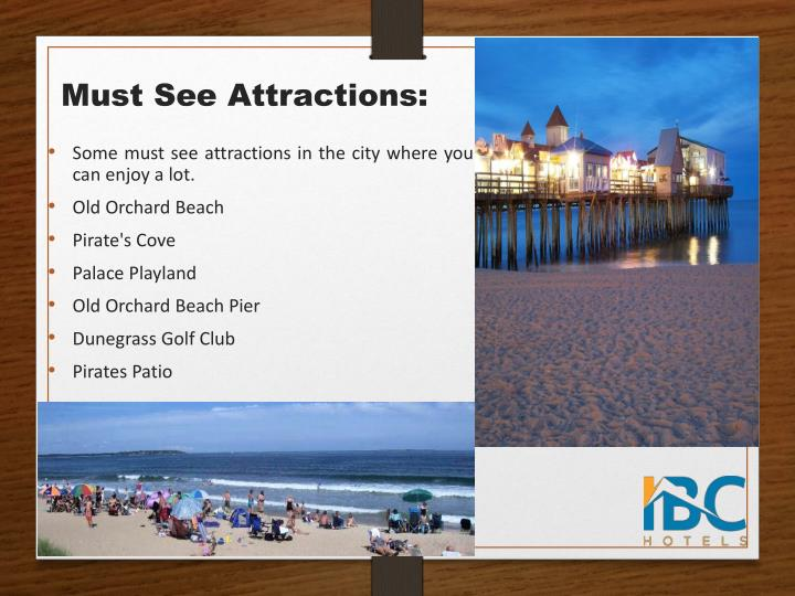 Must see attractions