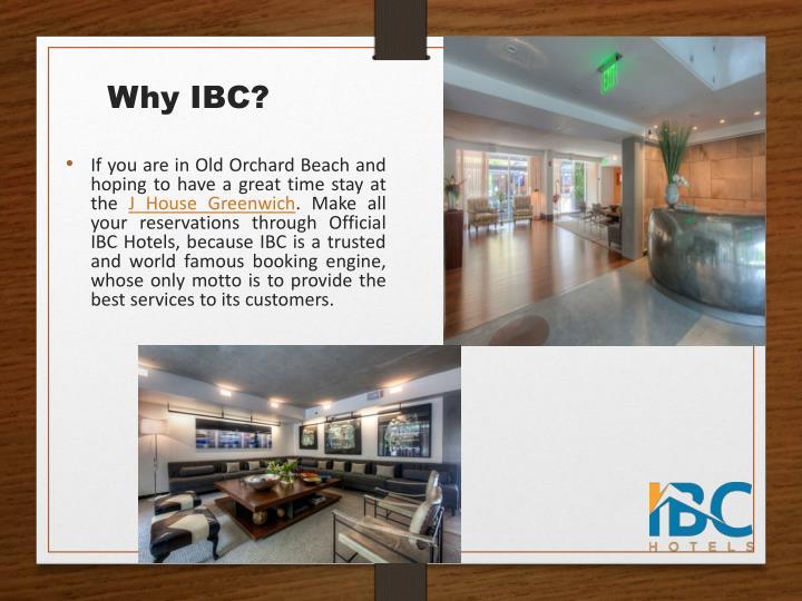 Why IBC?