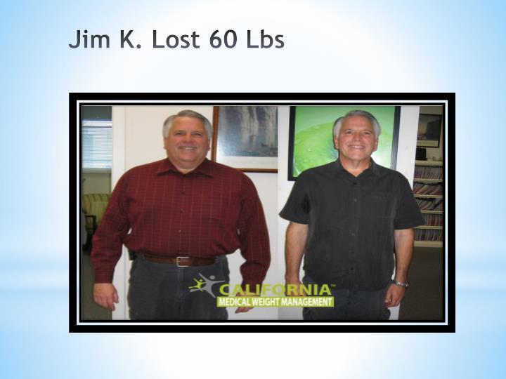 Jim K. Lost 60