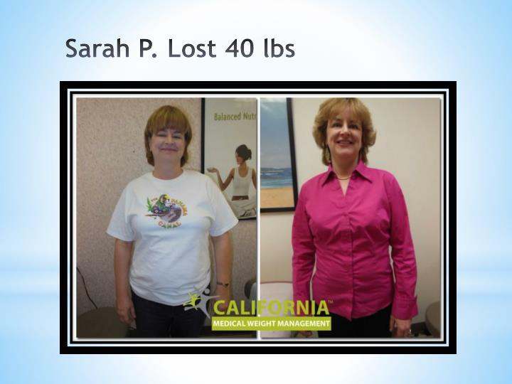 Sarah P. Lost 40