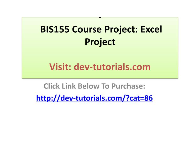 Bis155 course project excel project visit dev tutorials com