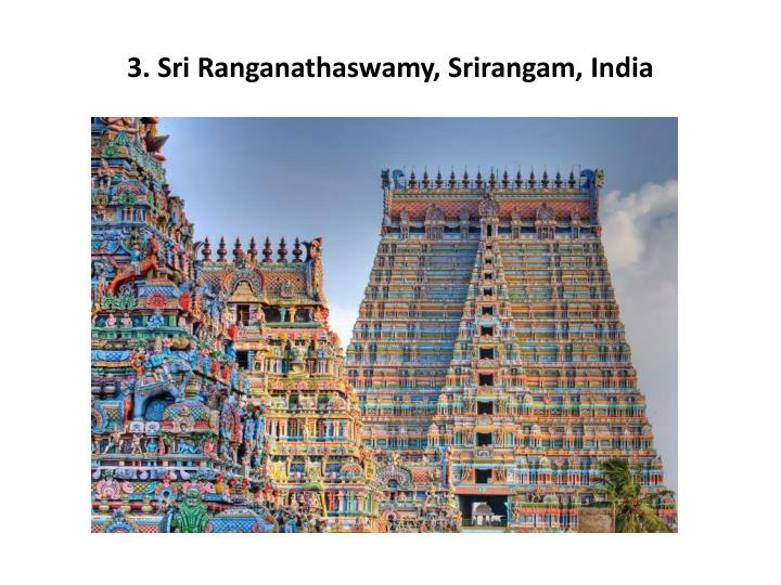 3. Sri Ranganathaswamy, Srirangam, India