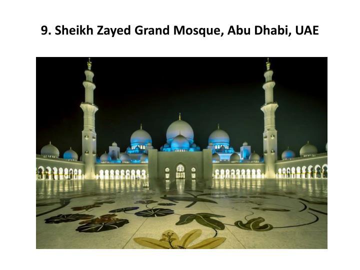 9 sheikh zayed grand mosque abu dhabi uae