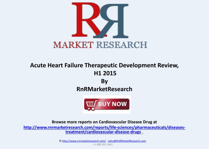 Acute Heart Failure Therapeutic Development Review