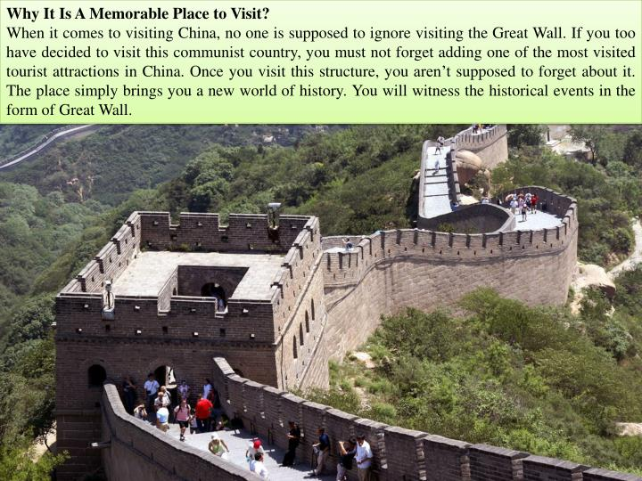 Why It Is A Memorable Place to Visit?