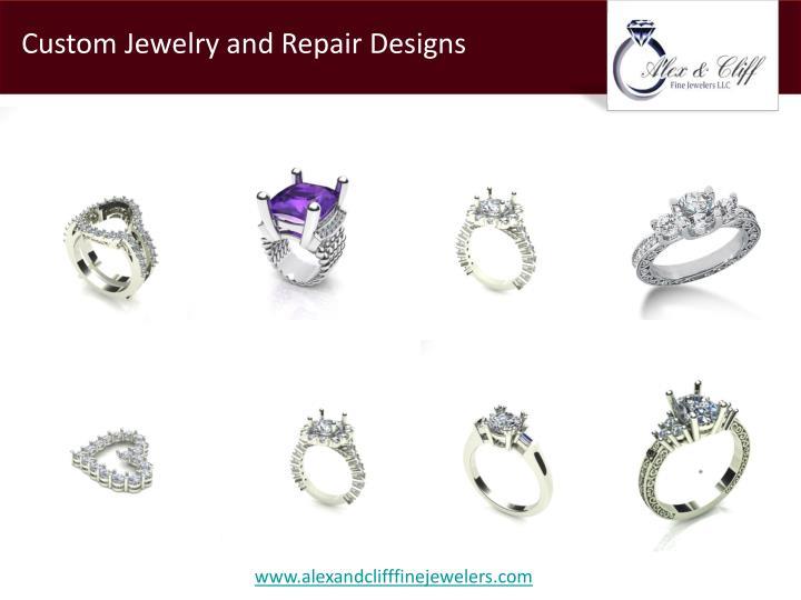 Custom Jewelry and Repair Designs
