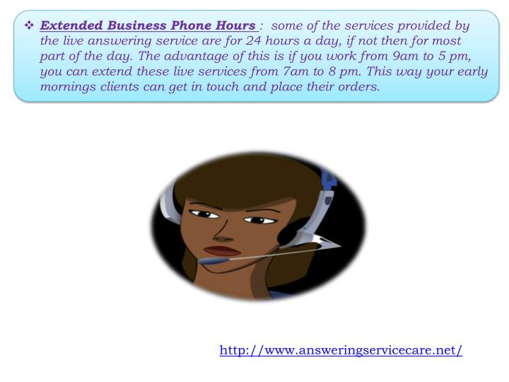 Extended Business Phone Hours