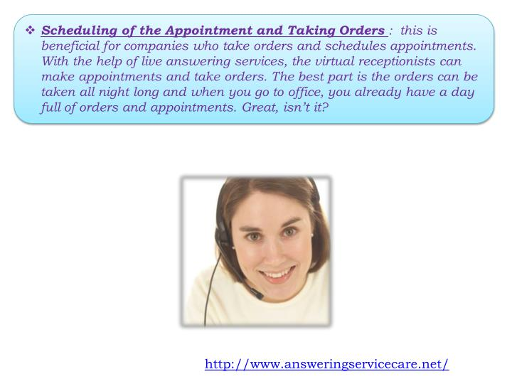 Scheduling of the Appointment and Taking