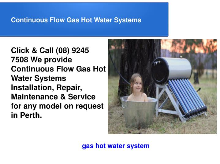 Continuous Flow Gas Hot Water Systems