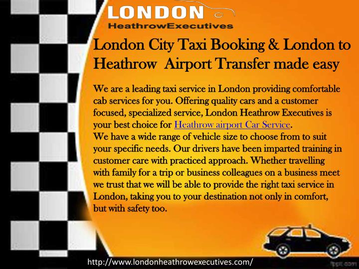 London City Taxi Booking & London to Heathrow  Airport Transfer made easy