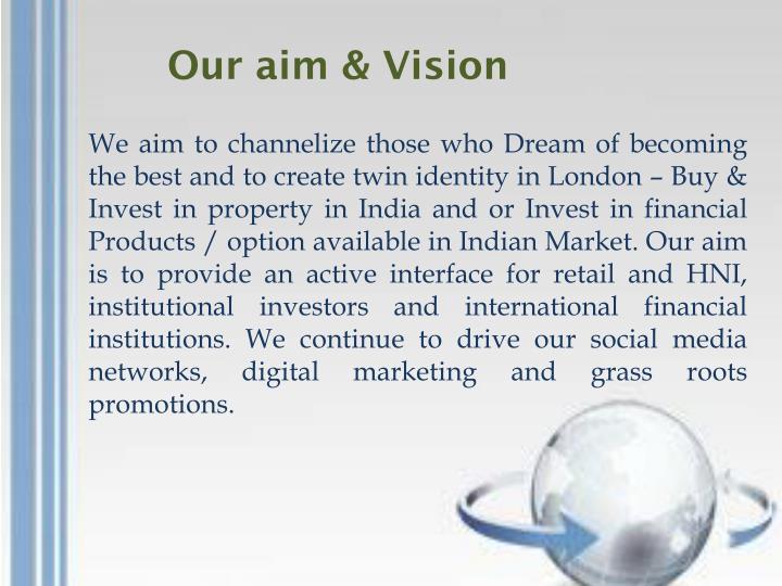 Our aim & Vision