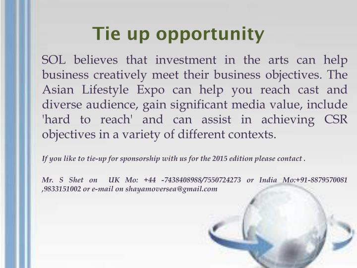 Tie up opportunity