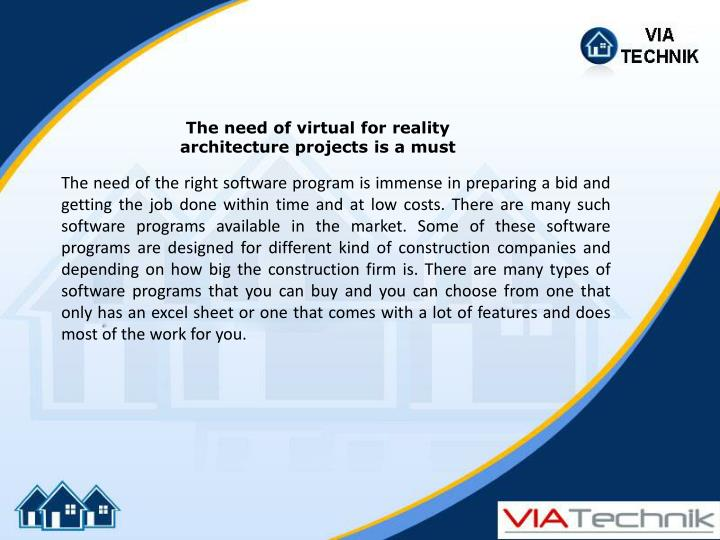 The need of virtual for reality architecture projects is a