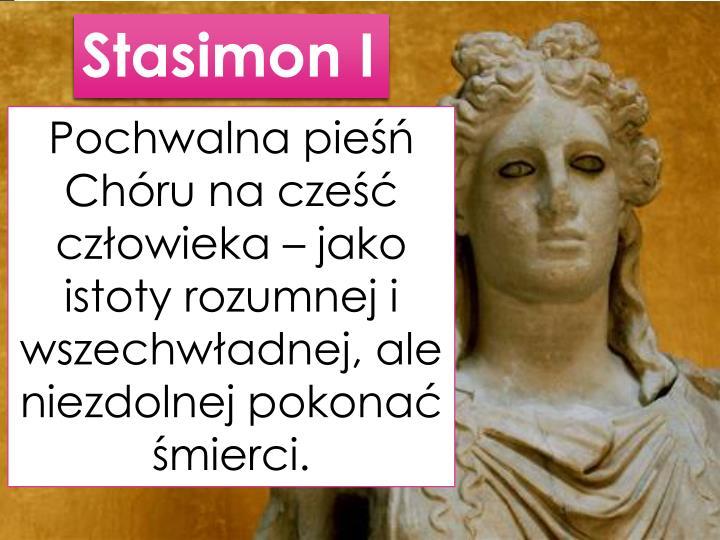 Stasimon I