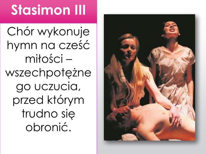 Stasimon III