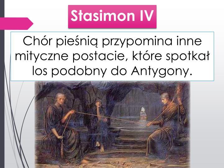 Stasimon IV