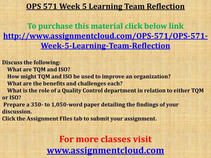 week five for ops 571 Ops 571 week 2 individual assignment process designs and supply chains presentation (new.