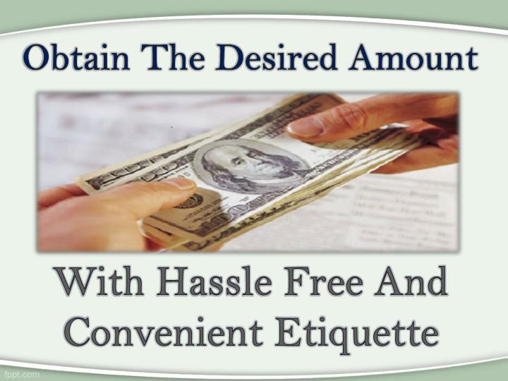 Obtain The Desired Amount