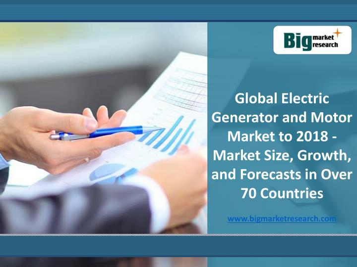 Global Electric Generator and Motor Market to 2018 - Market Size, Growth, and Forecasts in Over 70 C...