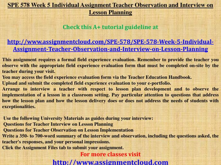 SPE 578 Week 5 Individual Assignment Teacher Observation and Interview on Lesson Planning