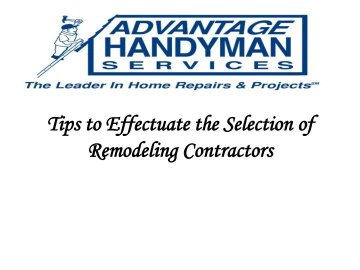 Tips to effectuate the selection of remodeling contractors