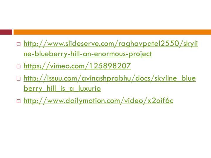 http://www.slideserve.com/raghavpatel2550/skyline-blueberry-hill-an-enormous-project