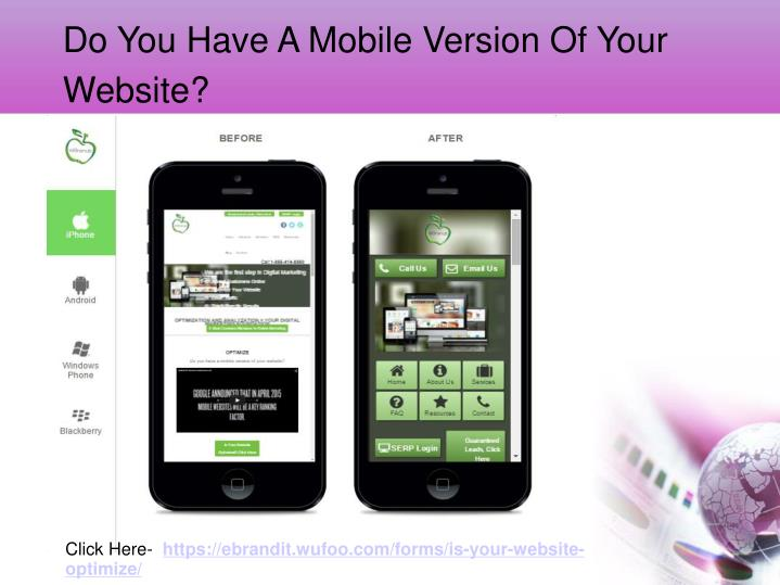 Do You Have A Mobile Version Of Your Website?