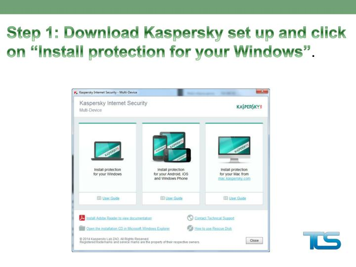 Step 1: Download Kaspersky set up and