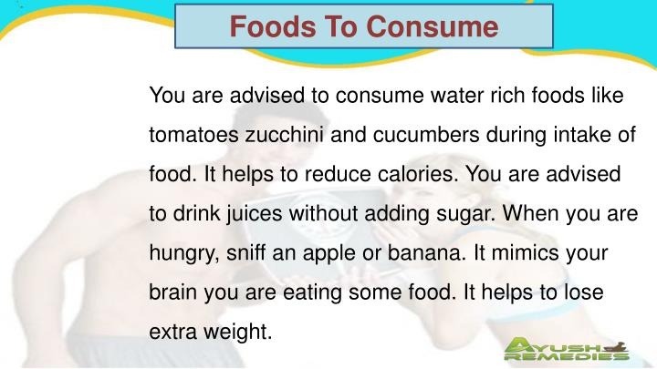 Foods To Consume