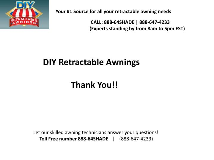 Your #1 Source for all your retractable awning needs
