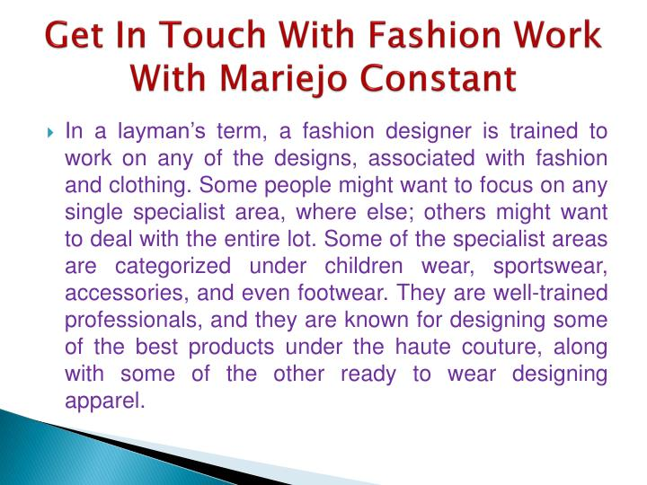Get In Touch With Fashion Work With Mariejo Constant