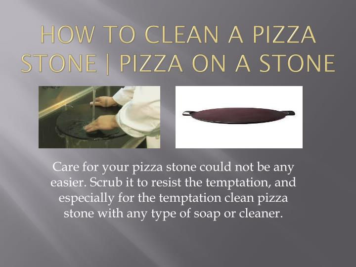 How to Clean a Pizza Stone | pizza on a stone